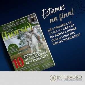 The Lusitano Bailos Interagro reached the finals with the cover of Edition 88. published originally in December 2015